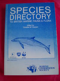 DIRECTORY OF THE BRITISH MARINE FAUNA AND FLORA A Coded Checklist of the Marine Fauna and Flora of the British Isles and Its Surrounding Seas