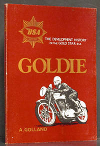 Goldie: The Development History of the Gold Star BSA