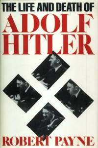 the life rise to power and death of adolf hitler