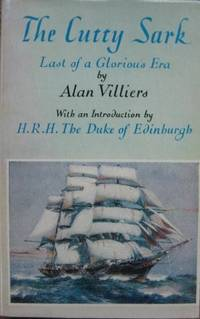 The Cutty Sark : last of a glorious era.