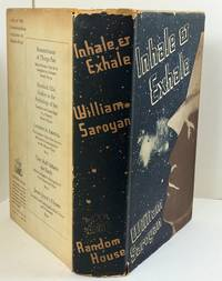 Inhale & Exhale by  William Saroyan - Hardcover - 1936-01-01 - from Barner Books (SKU: 071320001)