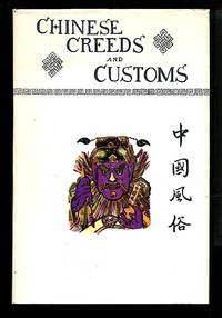 image of Chinese Creeds and Customs: Volume 1