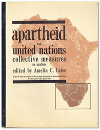 Apartheid and United Nations Collective Measures: An Analysis