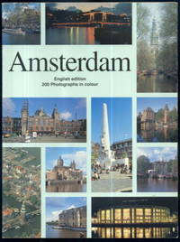 Amsterdam: English Edition 200 Photographs in Colour