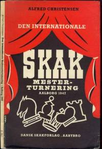 Den internationale Skakmesterturnering in Aalborg, Den 11-16 November 1947
