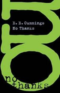 No Thanks by E. E. Cummings - Paperback - 1998-06-06 - from Books Express (SKU: 087140172Xn)