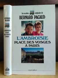 L'AMBROISIE PLACE DES VOSGES À PARIS [SIGNED]