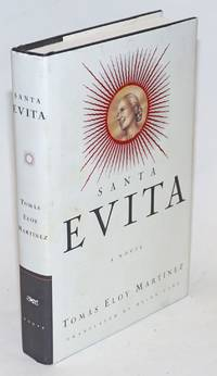 Santa Evita; translated from the Spanish by Helen Lane
