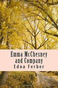 Emma McChesney and Company by Edna Ferber - 2017-10-19 - from Books Express and Biblio.com