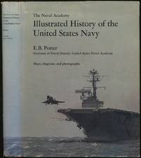 image of The Naval Academy Illustrated History of the United States Navy