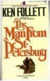 MAN FROM ST. PETERSBURG by  KEN FOLLETT - Paperback - 1983-05-02 - from The Book Shelf and Biblio.com