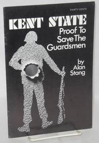 Kent State: proof to save the Guardsmen