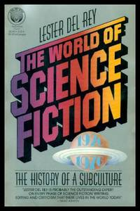 image of THE WORLD OF SCIENCE FICTION - The History of a Subculture: 1926 - 1976
