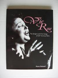 image of La Vie En Rose  -  The Singers and the Songs of 20th Century Paris