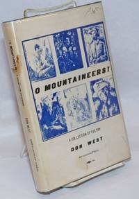 O mountaineers! A collection of poems by  Don West - Hardcover - 1974 - from Bolerium Books Inc., ABAA/ILAB (SKU: 92075)