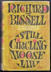Still Circling Moose Jaw
