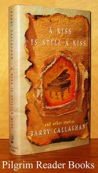 A Kiss Is Still a Kiss (and other stories)