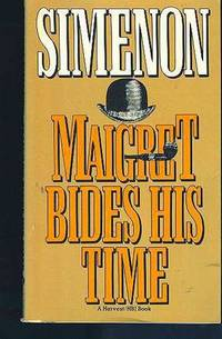 image of Maigret Bides His Time  (Also released as: The Patience of Maigret.) (Series: Maigret.)