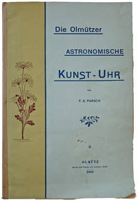 Die Olmuetzer Astronomiche Kunst-Uhr.