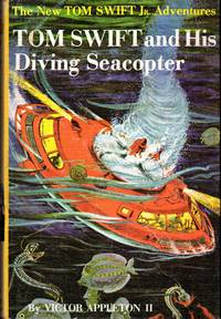 image of Tom Swift and His Diving Seacopter (#7: The New Tom Swift Jr. Adventures)