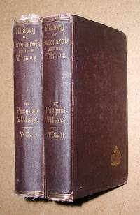 The History of Girolamo Savonarola and of His Times. 2 Volumes.