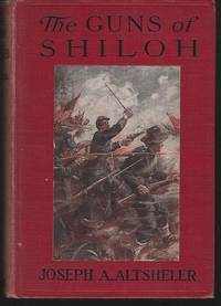 GUNS OF SHILOH A Story of the Great Western Campaign