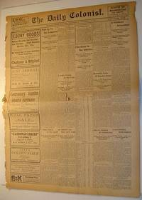 The (Victoria, British Columbia) Daily Colonist Newspaper: Wednesday, November 23rd, 1904 Issue by  Multiple Contributors - Paperback - First Edition - 1904 - from RareNonFiction.com and Biblio.com