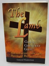 The Lamb: God's Greatest Gift