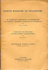 De l'évidence cartésienne au probabilisme de Cournot.