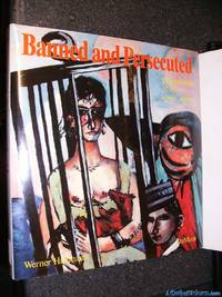 Banned and Persecuted: Dictatorship of Art under Hitler