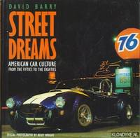 Street Dreams. American Car Culture from the fifties to the eighties