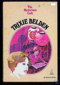 Trixi Bedon and the The Mysterious Code by  Kathryn (Julie Campbell) Kenny - Paperback - 1977 - from The Old Bookshelf and Biblio.com