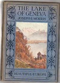 THE LAKE OF GENEVA (BEAUTIFUL EUROPE)