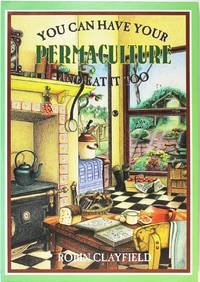 image of You Can Have Your Permaculture and Eat it Too