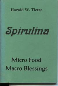 image of SPIRULINA: MICRO FOOD MACRO BLESSINGS