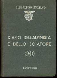 DIARIO DELL'ALPINISTA E DELLO SCIATORE