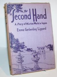 Second Hand:  A Story of Mission Work in Japan
