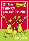image of Oh, The Thinks You Can Think (Dr. Seuss Classic Collection) (Beginner Series)