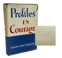 Profiles in Courage by  John F Kennedy - Signed First Edition - 1956 - from B & B Rare Books, Ltd., ABAA (SKU: JFK007)