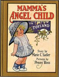 MAMMA'S ANGEL CHILD IN TOYLAND