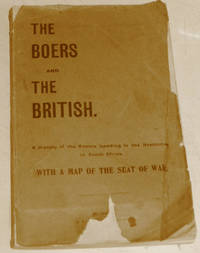 image of The Boers and the British. A History  of the Events Leading to the Hostilities in South Africa