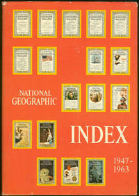 image of NATIONAL GEOGRAPHIC INDEX: 1947 TO 1963 INCLUSIVE