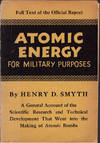 Atomic energy for military purposes. The official report on the development of the atomic bomb under the auspices of the United States Government, 1940–1945.