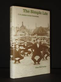 The Simple Life: C.R. Ashbee in the Cotswolds