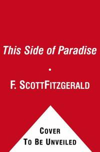 This Side of Paradise by F. Scott Fitzgerald - Paperback - 2010 - from ThriftBooks (SKU: G1439198985I4N00)