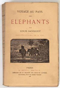 Voyage au pays des éléphants. Illustrations de E. Yon