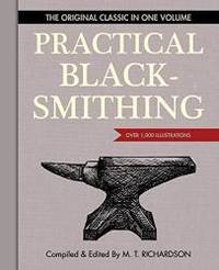 image of Practical Blacksmithing: The Original Classic in One Volume - Over 1,000 Illustrations