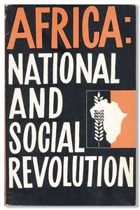 Africa: National and Social Revolution. Collection of papers read at the Cairo Seminar