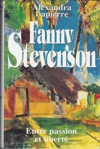Fanny Stevenson  Entre passion et liberté