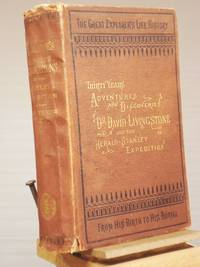 Livingstone's Africa:  Perilous Adventures and Extensive Discoveries in the Interior of Africa